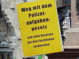 Weg mit dem Polizeiaufgabengesetz und allen Gesetzen, die den Faschismus vorbereiten
