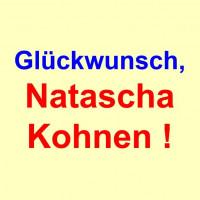 GLÜCKWUNSCH, NATASCHA KOHNEN!