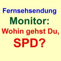 Monitor: Wohin gehst Du, SPD?
