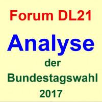 Forum DL21 - ANALYSE DER BUNDESTAGSWAHL 2017
