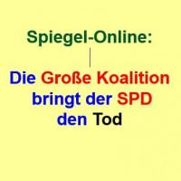 Spiegel-Online: Die Große Koalition bringt der SPD den Tod