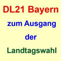 Die DL21 Bayern zum Ausgang der Landtagswahl