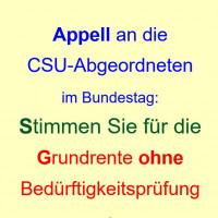 Appell an die CSU-Abgeordneten im Deutschen Bundestag: Grundrente ohne Bedürftigkeitsprüfung