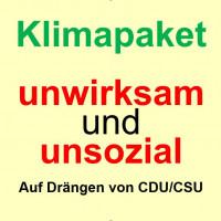 Das Klimapaket ist auf Drängen von CDU/CSU unsozial und wirkungslos