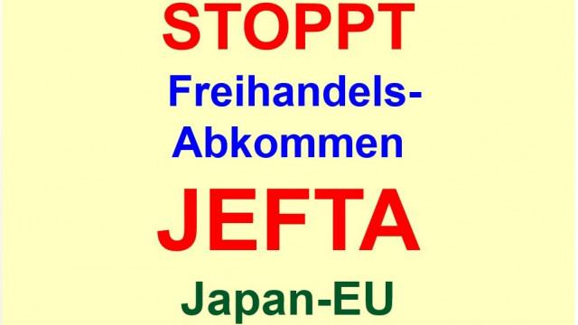 STOPPT das Freihandelsabkommen JEFTA: Japan-EU
