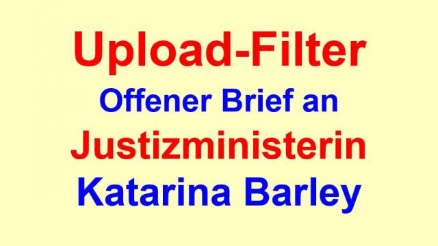 Offener Brief an die Bundesministerin für Justiz und Verbraucherschutz und die SPD-Spitzenkandidatin für die Europawahl – Dr. Katarina Barley